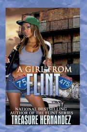 A Girl From Flint ebook by Treasure Hernandez