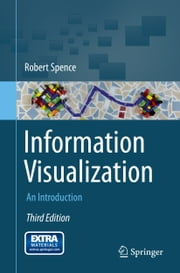 Information Visualization - An Introduction ebook by Robert Spence