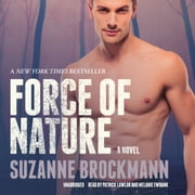 Force of Nature - A Novel audiobook by Suzanne Brockmann