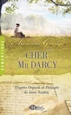 Cher Mr Darcy ebook by Amanda Grange, Claire Allouch