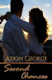Second Chances ebook by Adon George