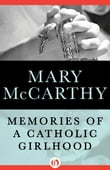 Memories of a Catholic Girlhood