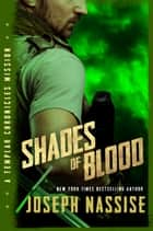 Shades of Blood ebook by Joseph Nassise