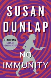 No Immunity ebook by Susan Dunlap