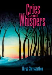 Cries and Whispers ebook by Chrys Chryssanthou