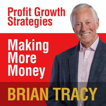 Making More Money audiobook by Brian Tracy