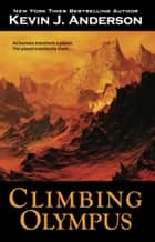 Climbing Olympus ebook by Kevin J. Anderson