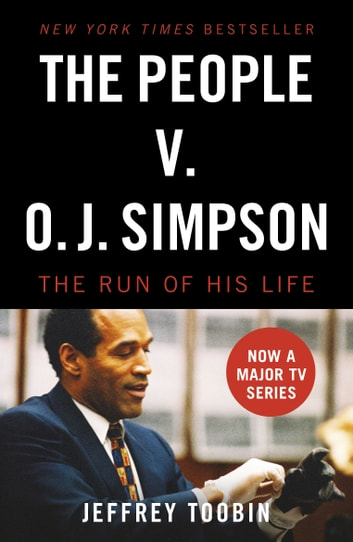 The People V. O.J. Simpson eBook by Jeffrey Toobin
