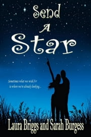 Send a Star ebook by Laura Briggs,Sarah Burgess