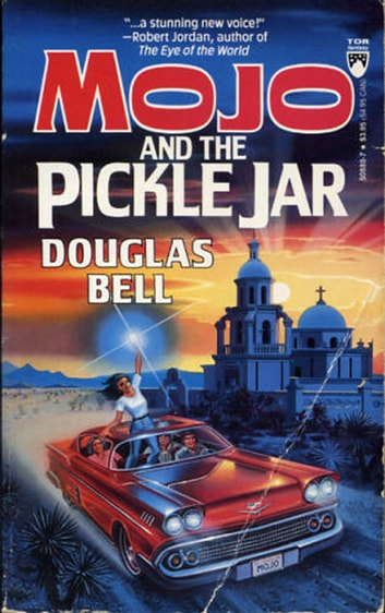 Mojo And The Pickle Jar ebook by Douglas Bell