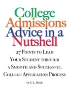 College Advice in a Nutshell ebook by S.L. Block