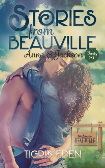 Stories from Beauville Boxed Set ebook by Tigris Eden