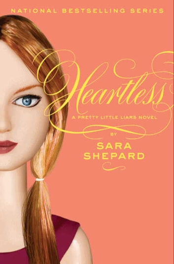 Pretty Little Liars #7: Heartless ebook by Sara Shepard