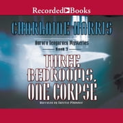 Three Bedrooms, One Corpse audiobook by Charlaine Harris