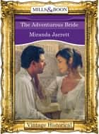 The Adventurous Bride (Mills & Boon Historical) ebook by Miranda Jarrett