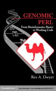 Genomic Perl ebook by Dwyer, Rex A.