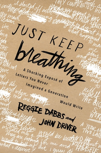 Just Keep Breathing ebook by Reggie Dabbs,John Driver