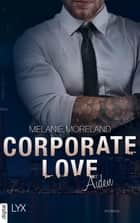 Corporate Love - Aiden ebook by Melanie Moreland, Michaela Link