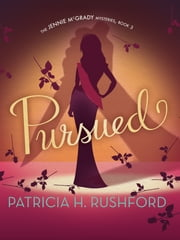 Pursued ebook by Patricia H. Rushford,Rachel Dulude