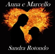 Anna & Marcello ebook by Sandra Rotondo
