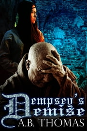 Dempsey's Demise ebook by A.B. Thomas
