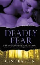 Deadly Fear ebook by