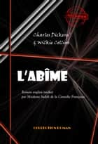 L'abîme - édition intégrale ebook by Charles Dickens, Wilkie Collins