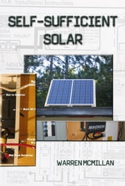 Self-Sufficient Solar ebook by Warren McMillan