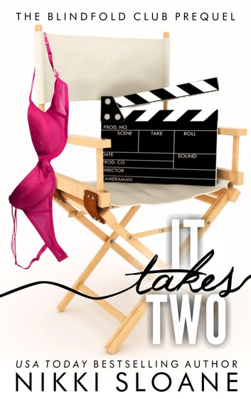 It Takes Two - The Blindfold Club Prequel ebook by Nikki Sloane