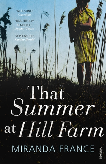 That Summer at Hill Farm eBook by Miranda France
