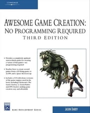 Awesome Game Creation - No Programming Required ebook by Jason Darby