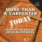 More Than a Carpenter Today audiobook by