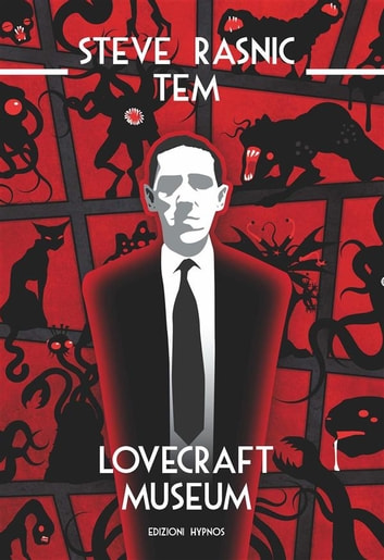 Lovecraft Museum ebook by Steve Rasnic Tem