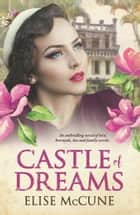 Castle of Dreams ekitaplar by Elise McCune