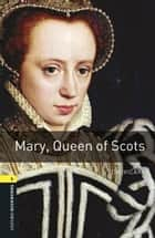 Mary Queen of Scots ebook by Tim Vicary