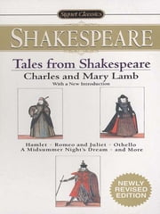 Tales From Shakespeare ebook by Charles Lamb,Mary Lamb,Sylvan Barnet,Susan J. Wolfson