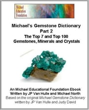 Michael's Gemstone Dictionary Part 2 ebook by Michael North