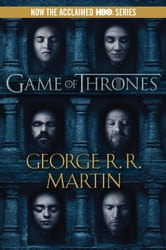 A Game of Thrones - A Song of Ice and Fire: Book One ebook by George R. R. Martin