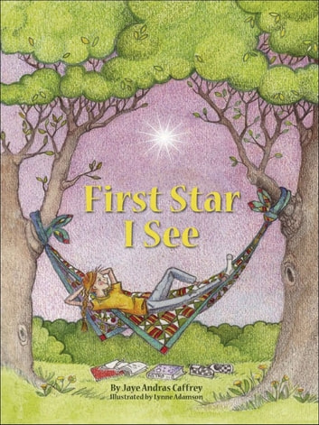 First Star I See ebook by Jaye Andras Caffrey