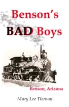 Benson's Bad Boys ebook by Mary Lee Tiernan
