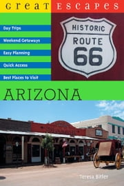 Great Escapes: Arizona ebook by Teresa Bitler