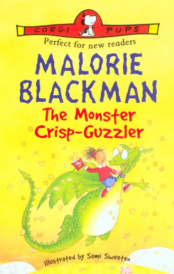 The Monster Crisp-Guzzler ebook by Malorie Blackman