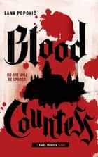 Blood Countess (Lady Slayers) ebook by Lana Popovic