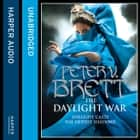 The Daylight War (The Demon Cycle, Book 3) audiobook by Peter V. Brett, Colin Mace