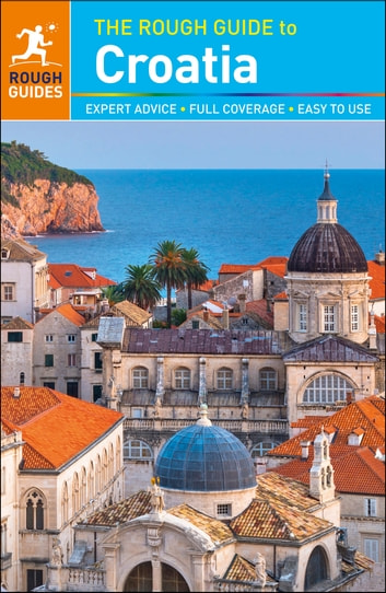 The Rough Guide to Croatia ebook by Rough Guides