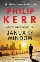 January Window eBook by Philip Kerr