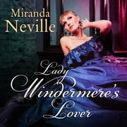 Lady Windermere's Lover audiobook by Miranda Neville