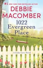 1022 Evergreen Place ebook by Debbie Macomber