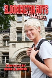Bloomington Boys: Nathan ebook by Mark A. Roeder