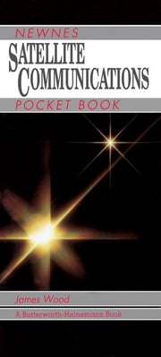 Satellite Communications Pocket Book ebook by Ing, Eur
